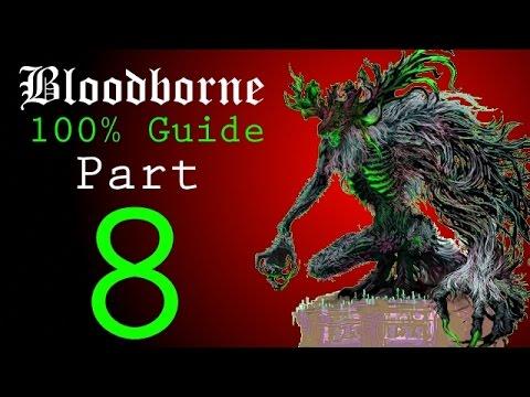 Bloodborne - Walkthrough #8 - Forbidden Woods to Shadow of Yharnam
