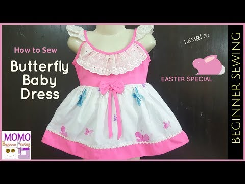 How to Sew: Butterfly Baby Dress (Easter Special Dress)  - Beginners Sewing Lesson 36