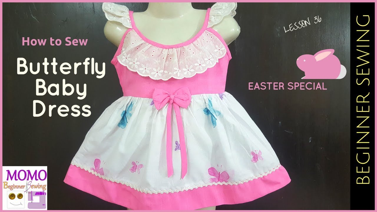 968a51fa6 How to Sew  Butterfly Baby Dress (Easter Special Dress) - Beginners ...