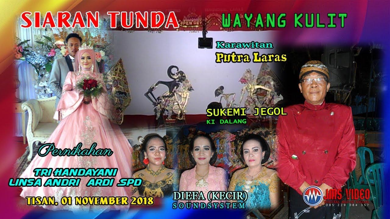 Recorded 01 Nov 18 Wayang Kulit Dalang Ki Jegol Mudho Diefa Soundsystem Youtube