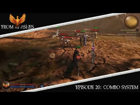 From The Ashes Episode 20: Combo System