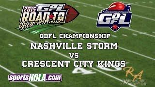 Revive Athletics Presents: GDFL Nashville Storm vs. Crescent City Kings