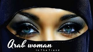 АРАБСКАЯ ЖЕНЩИНА / МАКИЯЖ И ОДЕЖДА АРАБОК! MAKEUP AND CLOTHES OF ARAB WOMEN!