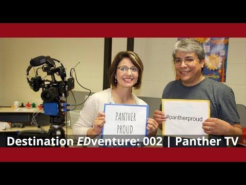 Destination EDventure: 002   Panther TV   Nickerson High School