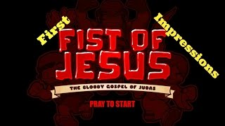 Fist Of Jesus: First Impressions (PC) Gameplay