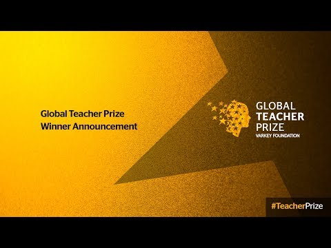 Global Teacher Prize Ceremony: 2018 Winner Announcement