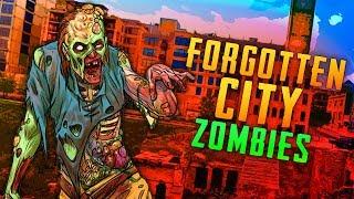 Forgotten City (Call of Duty Custom Zombies)