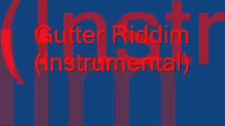 Gutter Riddim (instrumental)
