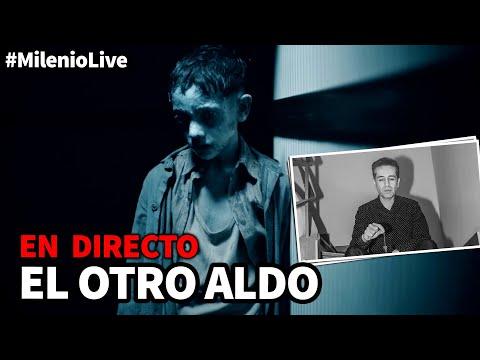 El otro Aldo | #MilenioLive | Programa T2x11 (16/11/2019)