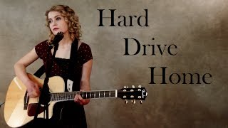 Hard Drive Home - Bailey Bryan - Jordyn Pollard cover