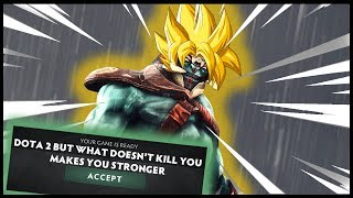 Dota 2 But What Doesn't Kill You Makes You Stronger