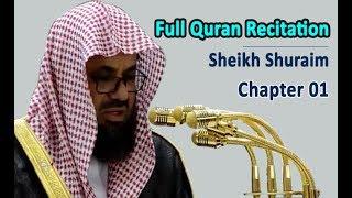Download Full Quran Recitation By Sheikh Shuraim | Chapter 01