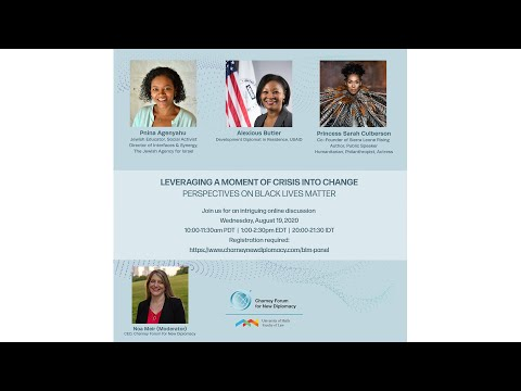 CFND Panel: Leveraging a Moment of Crisis into Change - Perspectives on Black Lives Matter 8/19/2020