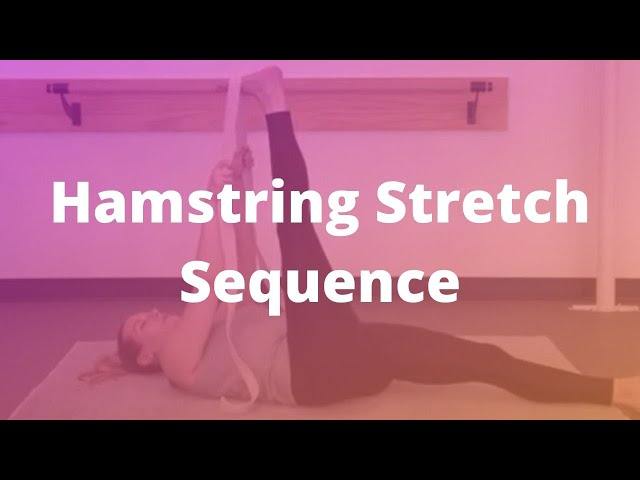 Hamstring Stretch Sequence (7-min)