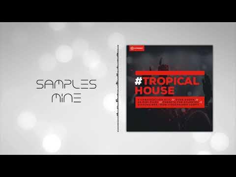 Hypeddit Samples - Tropical House [FREE SAMPLE PACK]