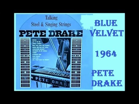 Pete Drake - Blue Velvet