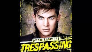 Adam Lambert - Trespassing (Trespassing)