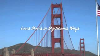Love moves in mysterious ways version of MYMP (cover by crazeedreamermd)