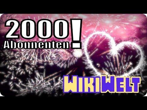2000 Abonenten special - meine WikiWelt #106