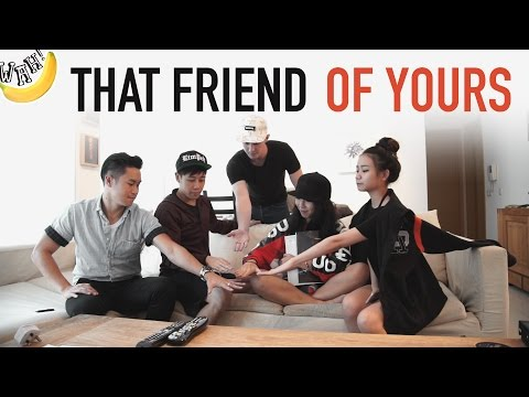 That Friend Of Yours