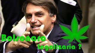 O QUE JAIR BOLSONARO ACHA SOBRA A LEGALIZAÇÃO DA MACONHA NO BRASIL