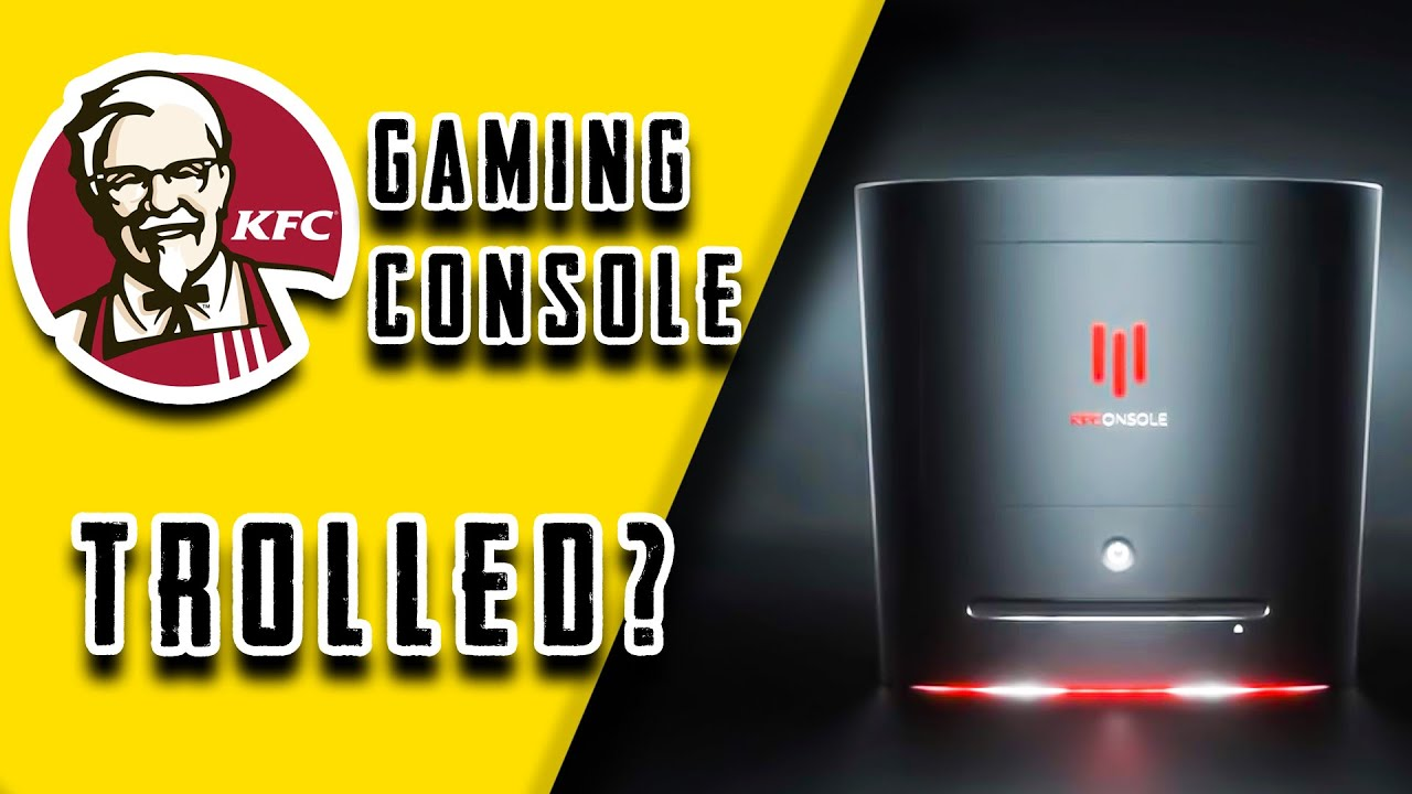 Kfc Gaming Console Is This Actually Happening Or Just Trolled Youtube