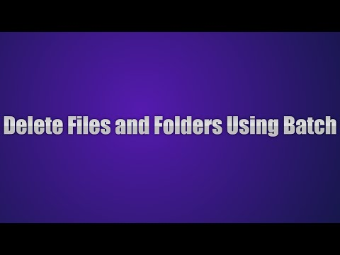 How to delete file(s), directories/folder(s) using batch