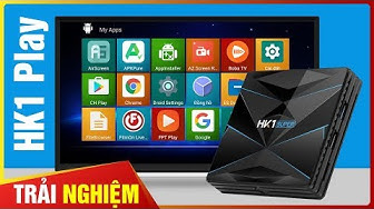 Review Android TV Box GIÁ RẺ HK1 Play, Android 9.0, Xem Mượt 4K [Hieuhien.vn]