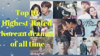 Top 10 Highest Rated Korean dramas of all time
