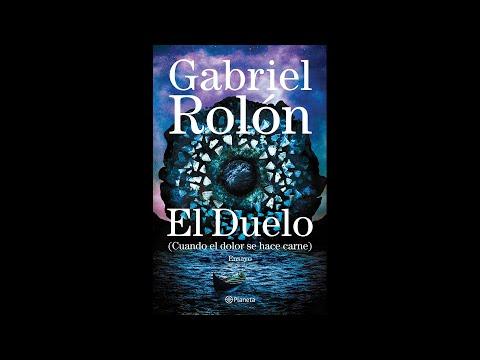 Gabriel Rolón: El Duelo
