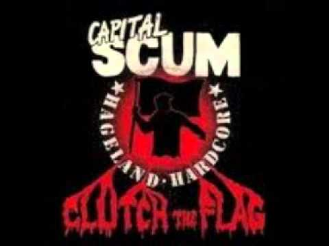 Capital Scum   Clutch The Flag FULL EP