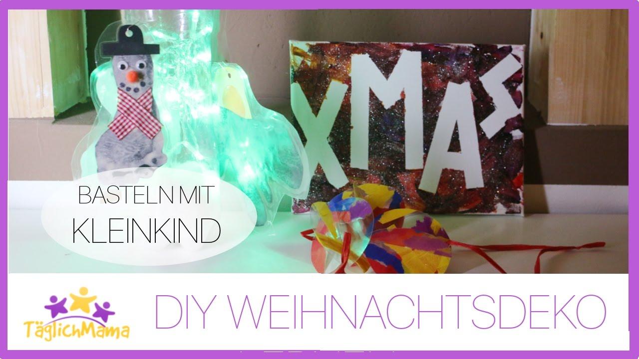 Diy Weihnachtsdeko Mit Kleinkind Basteln Diy Christmas Dekoration Täglich Mama