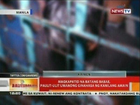 BT: Magkapatid na batang babae, paulit-ulit umanong ginahasa ng kanilang amain