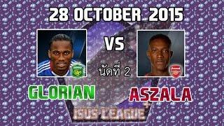 fo3 isus league น ดท 2 glorian vs aszala 28 10 15