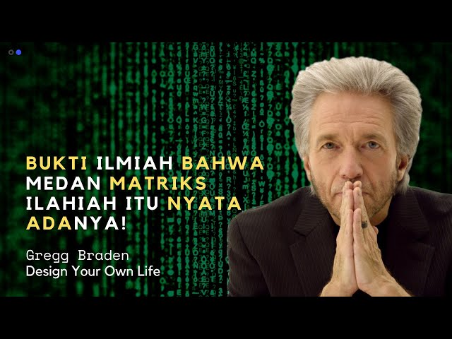 TERNYATA MEDAN MATRIKS ILAHIAH ITU NYATA ADANYA. TONTON VIDEO INI! GREGG BRADEN BAHASA INDONESIA