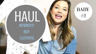 Newborn Baby Boy Clothing Haul | Second Baby