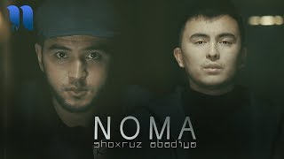 Shoxruz (Abadiya) - Noma (Official Music Video)