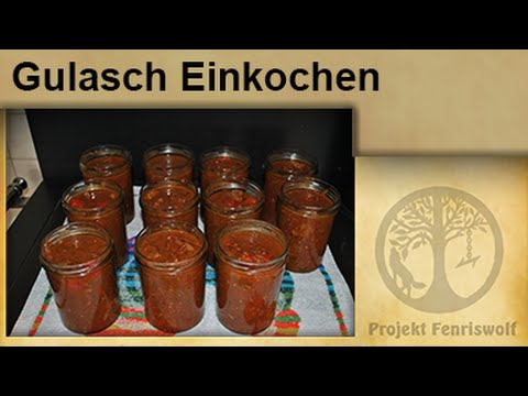 krisenvorrat einkochen gulasch im glas einwecken einmachen youtube. Black Bedroom Furniture Sets. Home Design Ideas