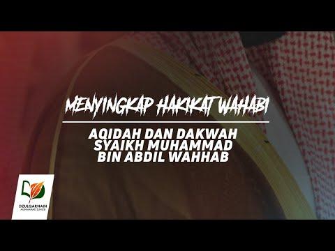 4. Aqidah dan Dakwah Syaikh Muhammad bin Abdil Wahhab - Menyingkap Hakikat Wahabi