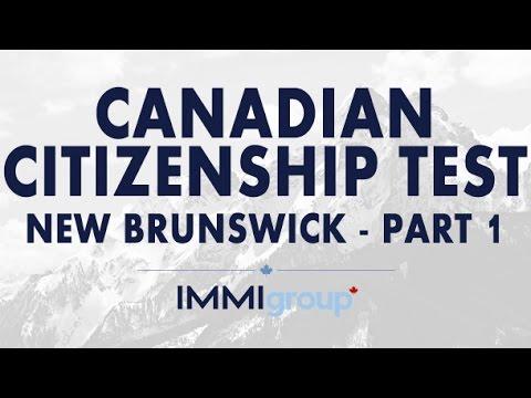 Canadian Citizenship Test - (New Brunswick) - Part 1