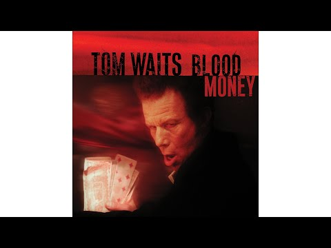 "Tom Waits - ""Starving In The Belly Of A Whale"""
