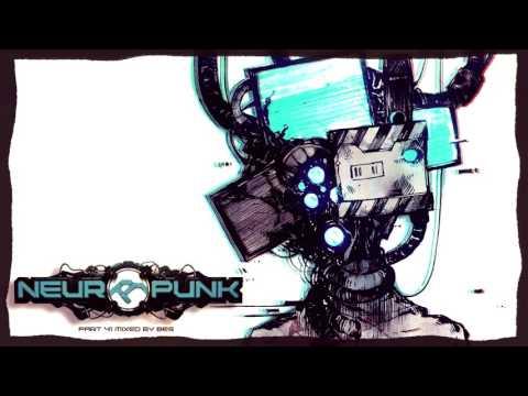 Neuropunk pt.41 mixed by Bes