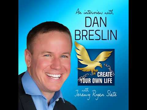 440: Dan Breslin | How Putting His Daughter First Helped this Man to Build a Real Estate Empire