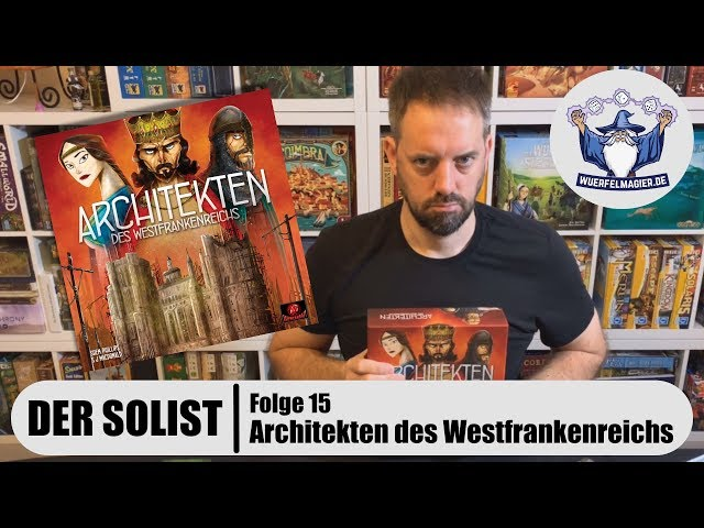 Der Solist - Folge 15: Architekten des Westfrankenreichs