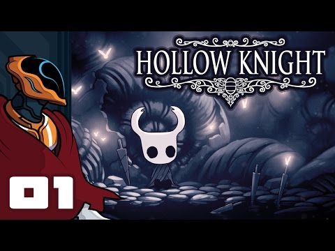 Let's Play Hollow Knight - PC Gameplay Part 1 - Unmasking The False Knight