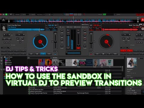 DJ Tips & Tricks: How To Use The Sandbox In Virtual DJ To Preview  Transitions
