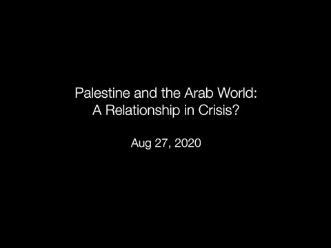 Palestine and the Arab World: A relationship in crisis?