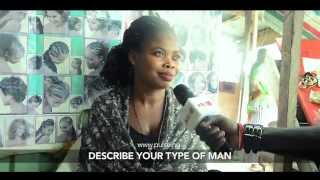 Describe Your Type Of Man - Pulse TV Vox Pop