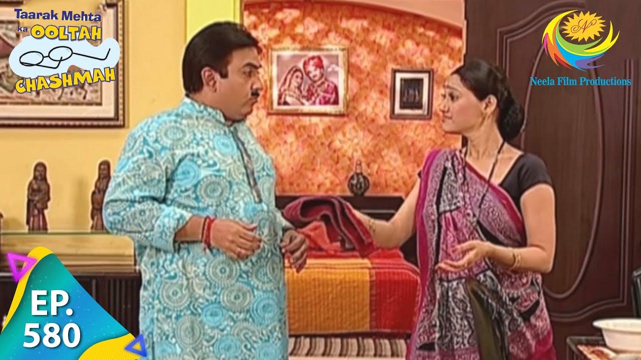 Download Taarak Mehta Ka Ooltah Chashmah - Episode 580 - Full Episode