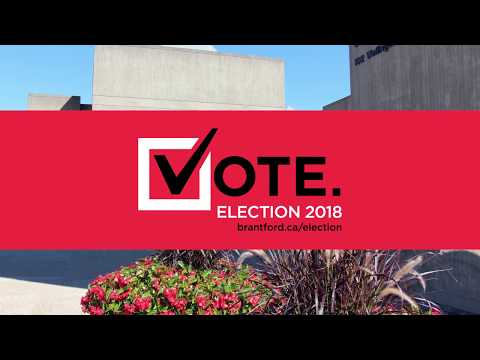 Brantford Municipal Election 2018 – Your City. Your Vote.